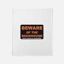 Beware / Rockhound Throw Blanket