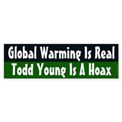 Global Warming and Todd Young bumper sticker