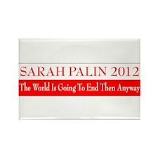 Sarah Palin 2012 The world is Rectangle Magnet (10