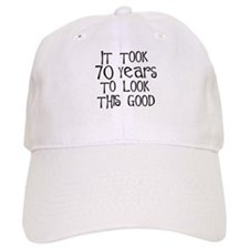 70 years to look this good Hat