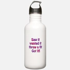 Saw it, wanted it, ... Water Bottle