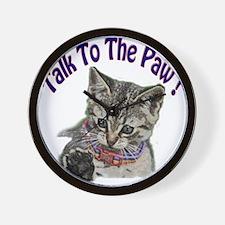 Talk To The Paw Kitten Wall Clock