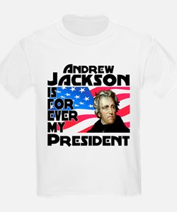 Andrew Jackson 4ever T-Shirt
