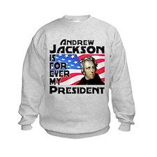Andrew Jackson 4ever Sweatshirt