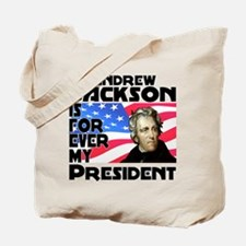Andrew Jackson 4ever Tote Bag