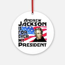 Andrew Jackson 4ever Ornament (Round)