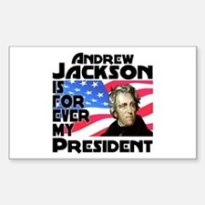 Andrew Jackson 4ever Sticker (Rectangle)