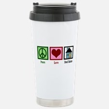 Peace Love Real Estate Stainless Steel Travel Mug