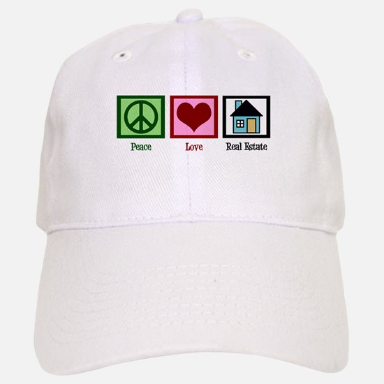 Peace Love Real Estate Baseball Baseball Cap