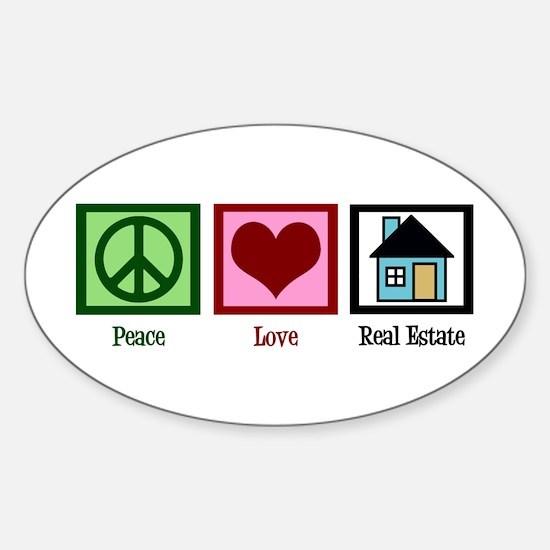Peace Love Real Estate Sticker (Oval)
