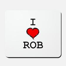 I Heart Rob Mousepad