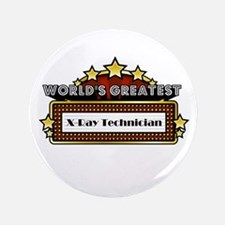 "Greatest X-Ray Technician 3.5"" Button (100 pack)"