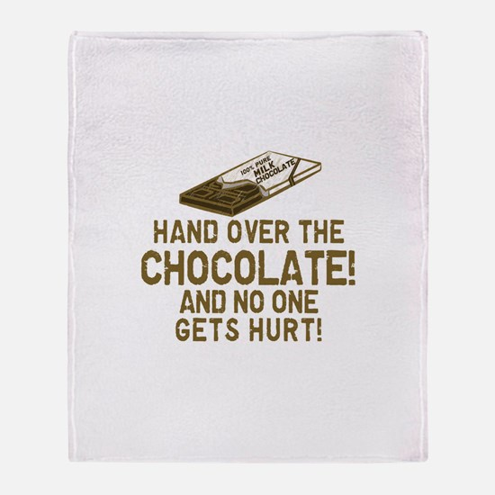 Hand over the CHOCOLATE! Throw Blanket