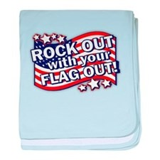 Rock Out With Your FLAG Out! baby blanket