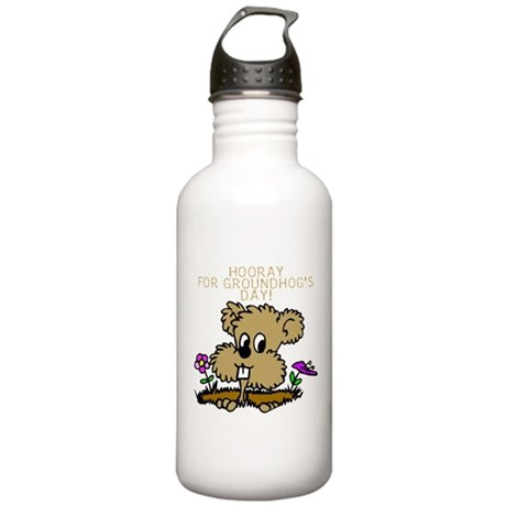 HOORAY FOR GOUNDHOG'S DAY! Stainless Water Bottle