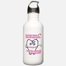 You don't have to floss Water Bottle