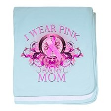 I Wear Pink for my Mom (flora baby blanket