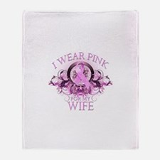 I Wear Pink for my Wife (flor Throw Blanket
