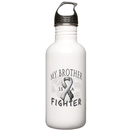 My Brother Is A Fighter Stainless Water Bottle 1.0