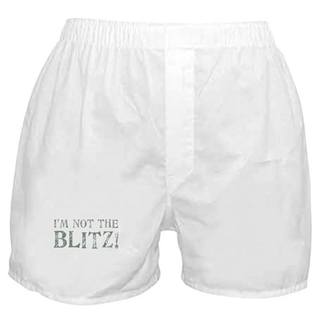 NOT THE BLITZ Boxer Shorts
