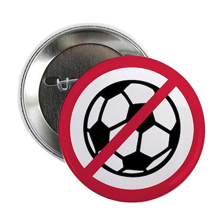 """No soccer 2.25"""" Button"""