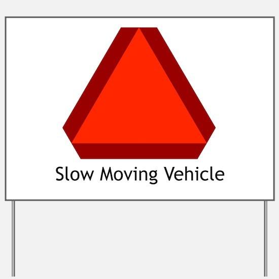 Slow Moving Vehicle 1 Yard Sign