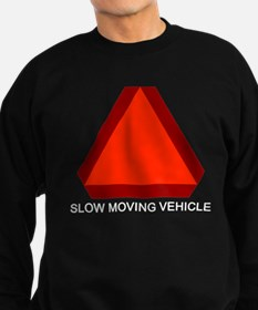 Slow Moving Vehicle 1 Sweatshirt
