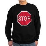 Stop Sign Sweatshirt (dark)