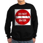 Do Not Enter 1 Sweatshirt (dark)