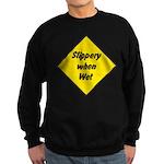 Slippery When Wet 2 Sweatshirt (dark)