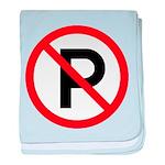 No Parking Sign baby blanket