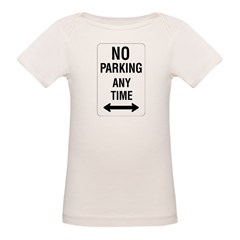 No Parking Any Time Sign Tee