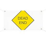 Dead End Sign Banner