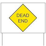 Dead End Sign Yard Sign