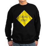 Dead End Sign Sweatshirt (dark)