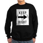 Keep Right Sign Sweatshirt (dark)