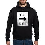 Keep Right Sign Hoodie (dark)