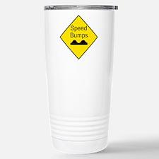 Speed Bumps Sign Travel Mug
