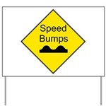 Speed Bumps Sign Yard Sign