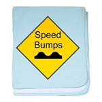 Speed Bumps Sign baby blanket