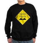 Speed Bumps Sign Sweatshirt (dark)