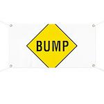 Warning - Bump Sign Banner