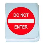 Do Not Enter Sign baby blanket
