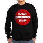 Do Not Enter Sign Sweatshirt (dark)