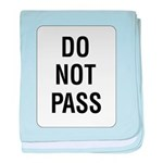 Do Not Pass Sign baby blanket