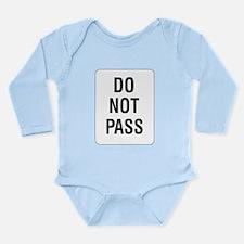 Do Not Pass Sign Long Sleeve Infant Bodysuit