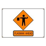 Flagman Ahead Sign 2 Banner