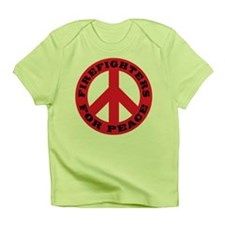 Firefighters For Peace Infant T-Shirt