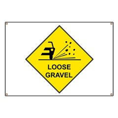 Yellow Loose Gravel Sign - Banner