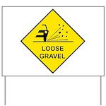 Yellow Loose Gravel Sign - Yard Sign